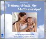 Wellness-Musik für Mutter und Kind - Wellness-Musik
