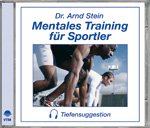 Mentales Training für Sportler - Tiefensuggestion von Dr. Stein